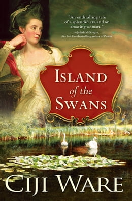 Book Island of the Swans by Ciji Ware