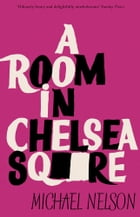 A Room in Chelsea Square by Michael Nelson