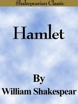 Book Hamlet (The Tragedy of Hamlet, Prince of Denmark) (Shakespearian Classics) by Shakespeare, William