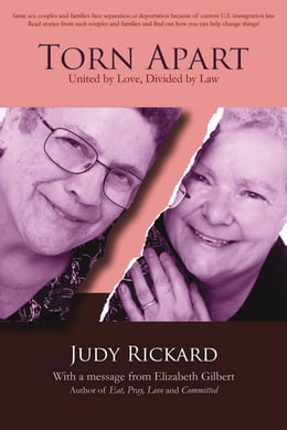 Book Torn Apart: United by Love, Divided by Law by Judy Rickard