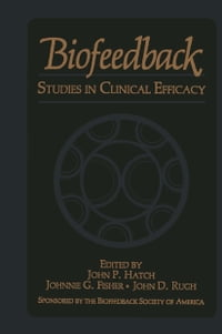 Biofeedback: Studies in Clinical Efficacy