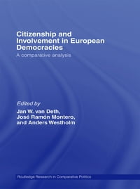 Citizenship and Involvement in European Democracies: A Comparative Analysis