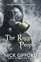 The Ragged People: a story of the post-plague years by Nick Gifford