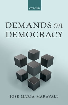 Book Demands on Democracy by José María Maravall
