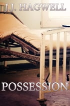 Possession by J.J. Hagwell
