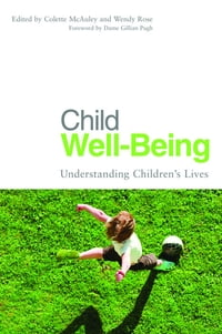 Child Well-Being: Understanding Children's Lives