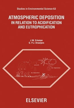 Book Atmospheric Deposition: In Relation to Acidification and Eutrophication by Erisman, J.W.