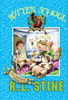 Book Rotten School #10: The Rottenest Angel by R.L. Stine