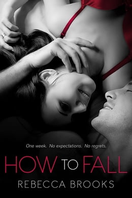 Book How to Fall by Rebecca Brooks
