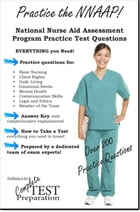 NNAAP Practice Questions: National Nurse Aide Assessment Program Practice Questions by Complete Test Preparation Team