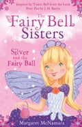 9780007520695 - Margaret McNamara: The Fairy Bell Sisters: Silver and the Fairy Ball - Buch