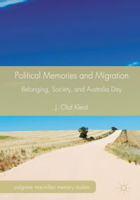 Political Memories and Migration: Belonging, Society, and Australia Day