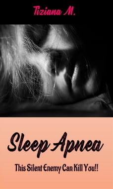 Sleep Apnea: This Silent Enemy Can Kill You!!