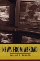 News From Abroad by Donald R. Shanor