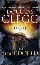 The Abandoned: Book 4 by Douglas Clegg