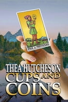 Cups and Coins by Thea Hutcheson