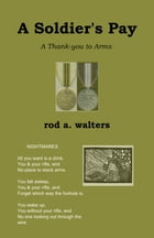 A Soldier's Pay by Rod Walters
