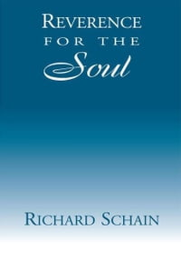 Reverence for the Soul