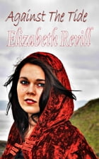 Against The Tide by Elizabeth Revill