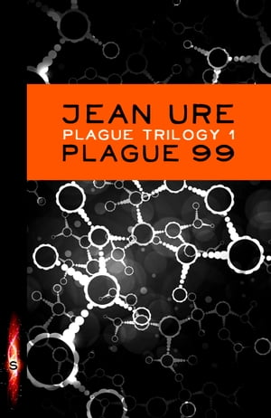 Plague 99 by Jean Ure