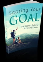 Scoring Your GOAL by Anonymous