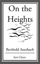 On the Heights by Berthold Auerbach