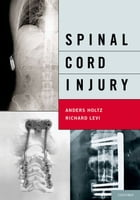 Spinal Cord Injury by Anders Holtz, MD, PhD