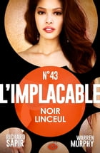 Noir linceul: L'Implacable, T43 by Warren Murphy