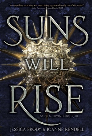 Suns Will Rise by Jessica Brody