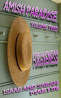 Amish Paradise- Volume 2- Forgiveness