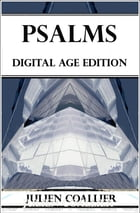 Psalms: Digital Age Edition by Julien Coallier