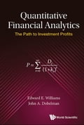 9789813224278 - Edward E Williams, John A Dobelman: Quantitative Financial Analytics - Book