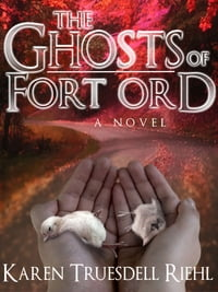The Ghosts of Fort Ord