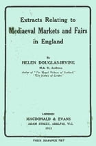 Extracts Relating to Mediaeval Markets and Fairs in England