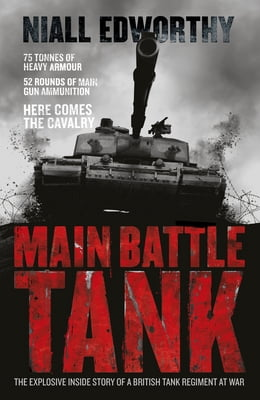 Book Main Battle Tank by Niall Edworthy