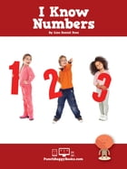 I Know Numbers by Lisa Daniel Rees