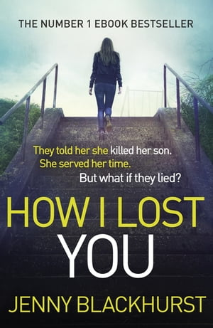 How I Lost You The Number 1 Ebook Bestseller