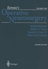 Kempe's Operative Neurosurgery: Volume Two Posterior Fossa, Spinal and Peripheral Nerve