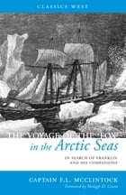 The Voyage of the 'Fox' in the Arctic Seas by Sir Frances Leopold McClintock
