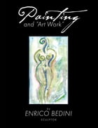 """Painting and """"Art Work"""" by Enrico Bedini"""