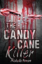 The Candy Cane Killer by Michelle Somers