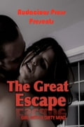 The Great Escape 0e2e3347-9b6c-462e-a7a8-c9f59e8a0e0c