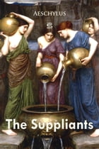 The Suppliants by Aeschylus