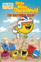 Little Miss Daredevil: The Incredible Race