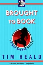 Brought to Book: A Simon Bognor Mystery by Tim Heald
