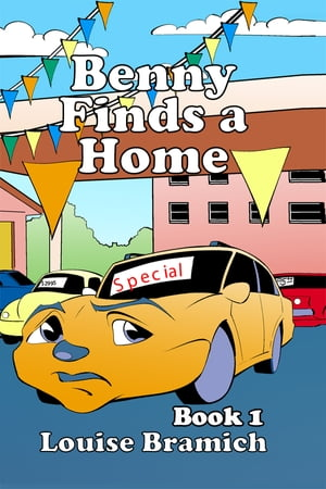 Benny Finds a Home: Book 1