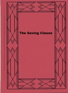 The Saving Clause by Herman Cyril McNeile