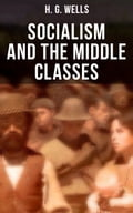 9788027231812 - H.G. Wells: H.G. Wells: Socialism and the Middle Classes - Kniha