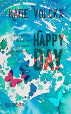 Happy day by Katie Volckx