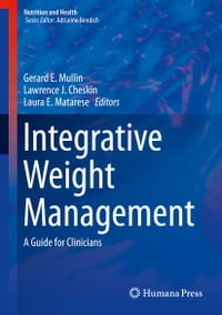 Integrative Weight Management: A Guide for Clinicians